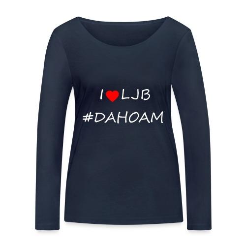 I ❤️ LJB #DAHOAM - Frauen Bio-Langarmshirt von Stanley & Stella