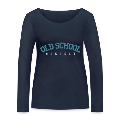 Old School Respect 02 - Vrouwen bio shirt met lange mouwen van Stanley & Stella