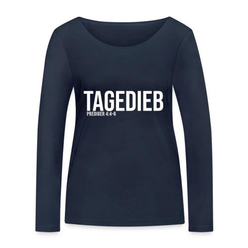 TAGEDIEB - Print in weiß - Frauen Bio-Langarmshirt von Stanley & Stella