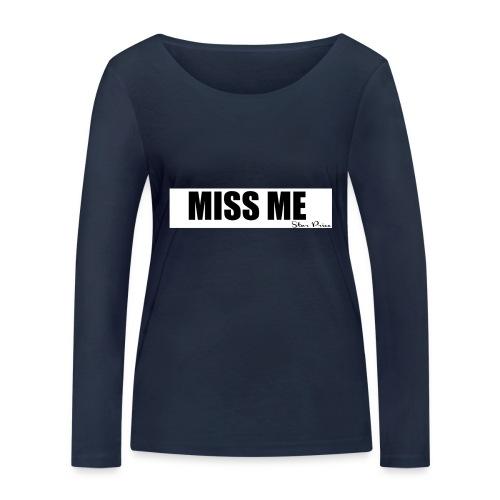 MISS ME - Women's Organic Longsleeve Shirt by Stanley & Stella