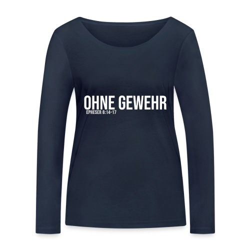 OHNE GEWEHR - Print in weiß - Frauen Bio-Langarmshirt von Stanley & Stella