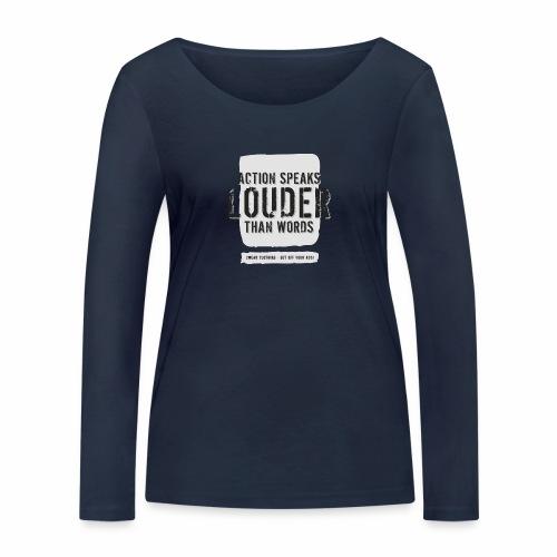 Action Speaks 4lines ver0.1 - Økologisk Stanley & Stella langærmet T-shirt til damer