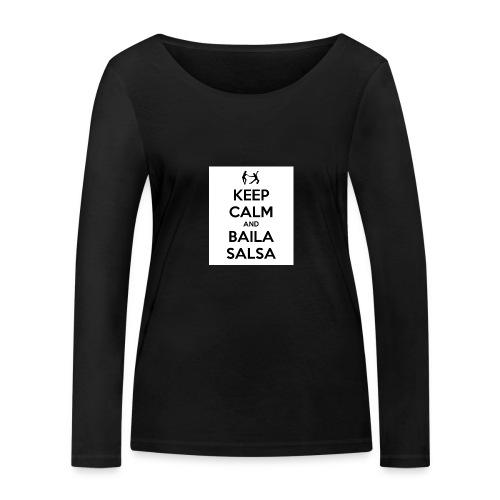 keep-calm-and-baila-salsa-41 - Maglietta a manica lunga ecologica da donna di Stanley & Stella