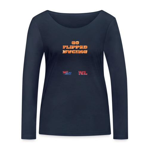 Flipped Racing, Go Flipped Racing - Women's Organic Longsleeve Shirt by Stanley & Stella