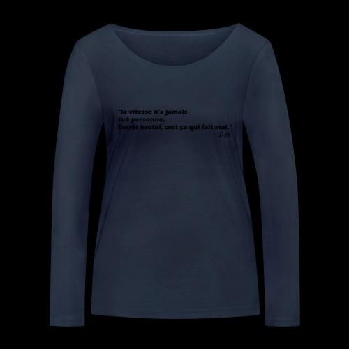 vitesse (noir) - T-shirt manches longues bio Stanley & Stella Femme