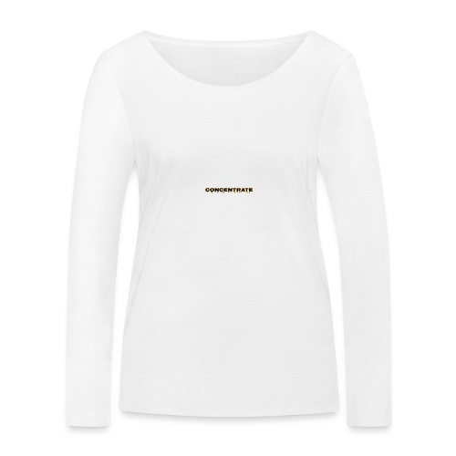 Concentrate on white - Women's Organic Longsleeve Shirt by Stanley & Stella