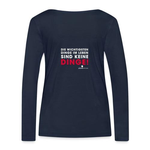 Dinge weiße Schrift - Frauen Bio-Langarmshirt von Stanley & Stella