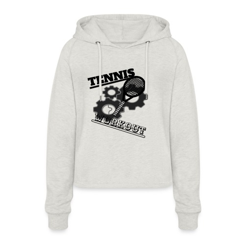 TENNIS WORKOUT - Women's Cropped Hoodie