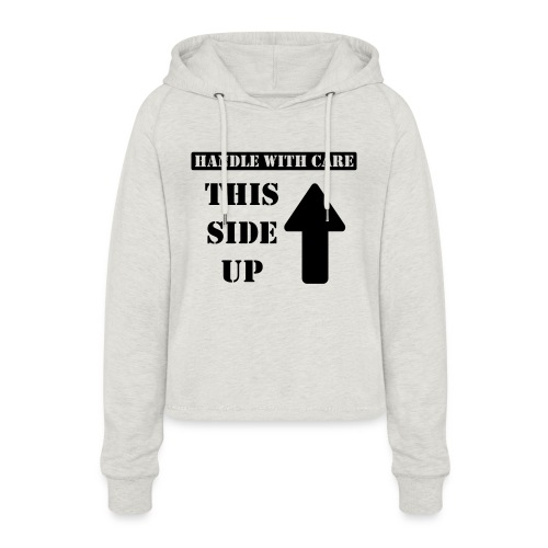 Handle with care / This side up - PrintShirt.at - Frauen Cropped Hoodie