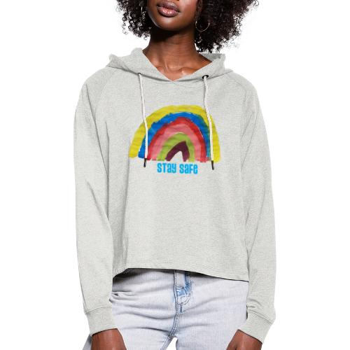 Stay Safe Rainbow Tshirt - Women's Cropped Hoodie