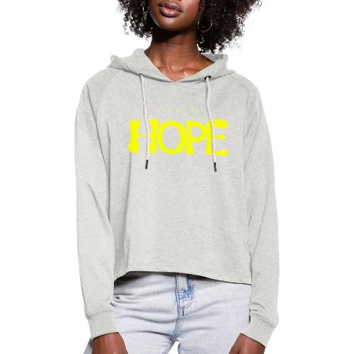 I Am My Own Hope - Women's Cropped Hoodie