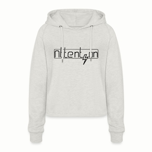 attention - Vrouwen Cropped Hoodie