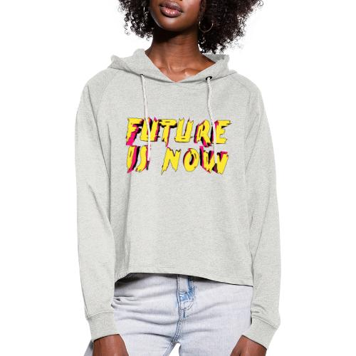 future is now - Sudadera cropped con capucha