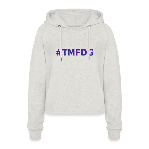 Collection : 2019 #tmfdg - Sweat à capuche court Femme
