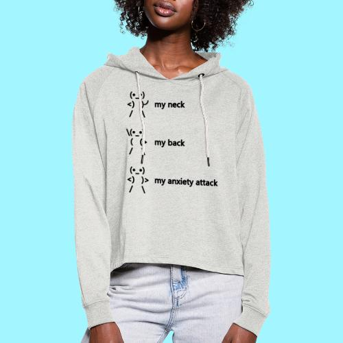 neck back anxiety attack - Women's Cropped Hoodie