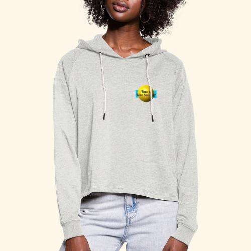 Time to Love Yourself - Frauen Cropped Hoodie