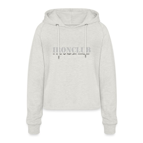 IRONCLUB - a way of life for everyone - Cropped Hoodie for kvinner