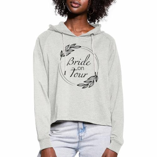 Bride on tour - Frauen Cropped Hoodie