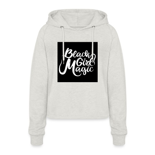 Black Girl Magic 1 White Text - Women's Cropped Hoodie