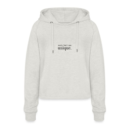 sorry but i am unique Geschenk Idee Simple - Frauen Cropped Hoodie