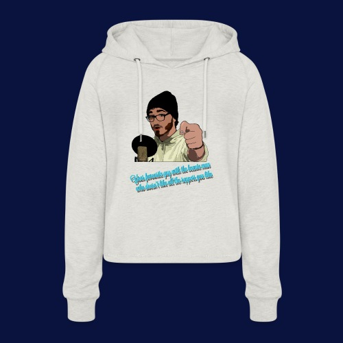 Your Favourite Beanie Man - Women's Cropped Hoodie