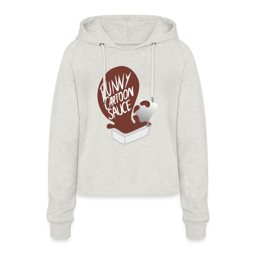 FUNNY CARTOON SAUCE - FEMALE - Women's Cropped Hoodie