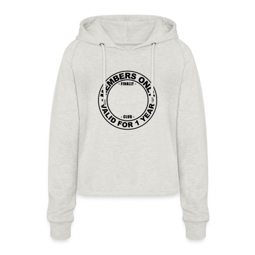 Finally XX club (template) - Women's Cropped Hoodie