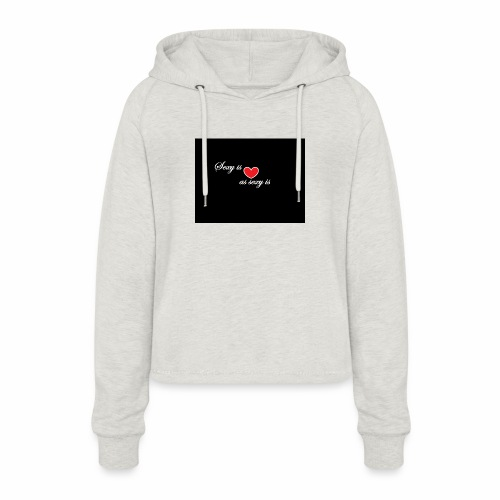 LoveYourselfTheMost - Women's Cropped Hoodie