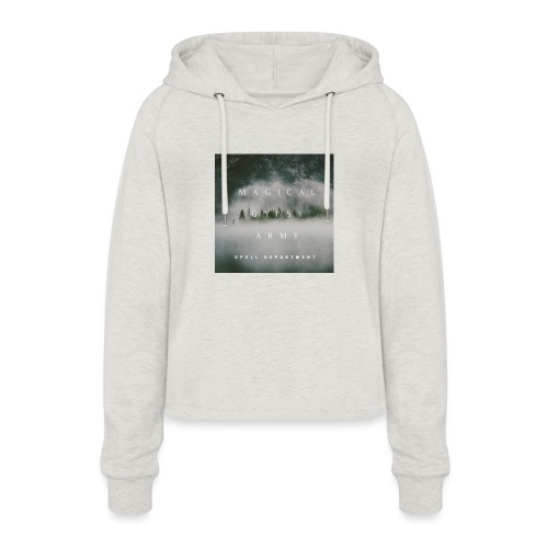 MAGICAL GYPSY ARMY SPELL - Women's Cropped Hoodie