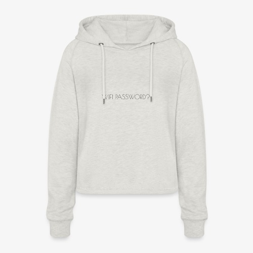 WIFI PASSWORD? - Women's Cropped Hoodie