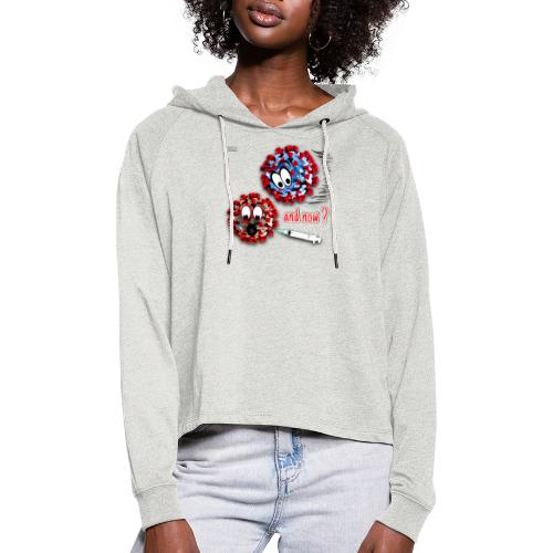 The vaccine ... and now? - Sudadera cropped con capucha
