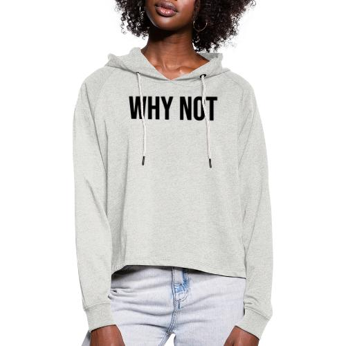 WHYNOT - Frauen Cropped Hoodie