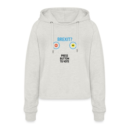 Brexit: Press Button To Vote - Cropped hoodie til damer