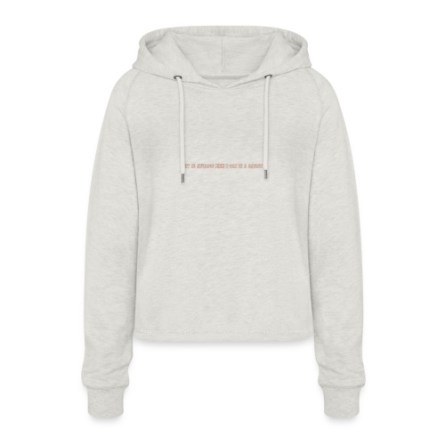Be A Savage - Women's Cropped Hoodie