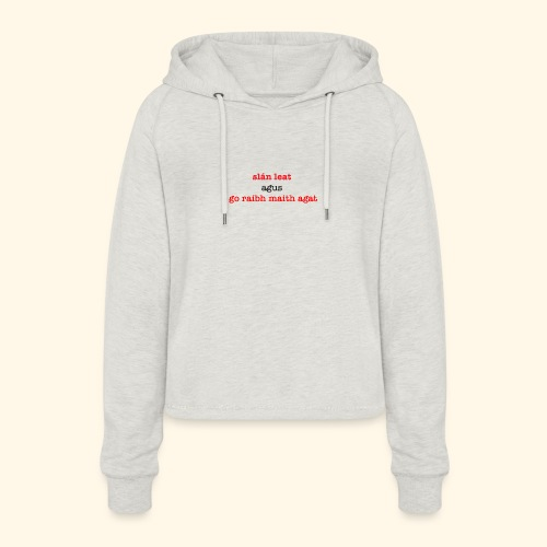 Good bye and thank you - Women's Cropped Hoodie