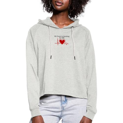 My heart is beating for me - Cropped hoodie til damer