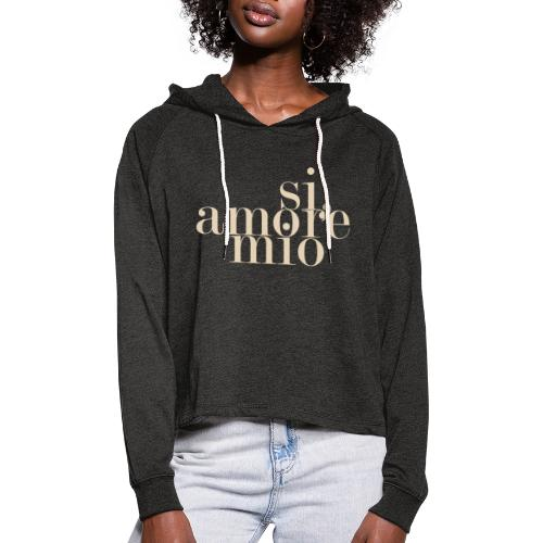 SI, AMORE MIO - Frauen Cropped Hoodie