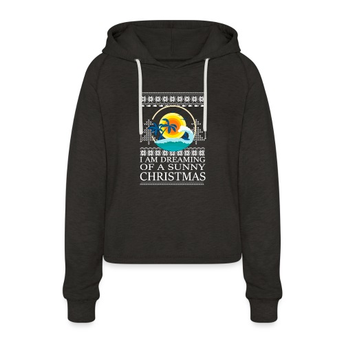 I am dreaming of a sunny Christmas - Vrouwen Cropped Hoodie