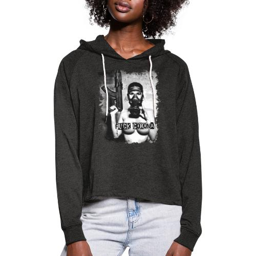 masked girl with AK - FUCK CORONA - 4black clothes - Frauen Cropped Hoodie