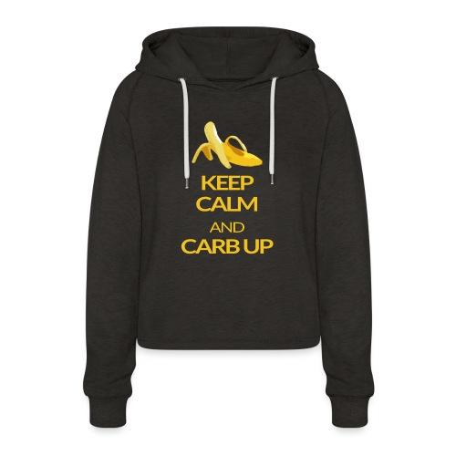 KEEP CALM and CARB UP - Frauen Cropped Hoodie