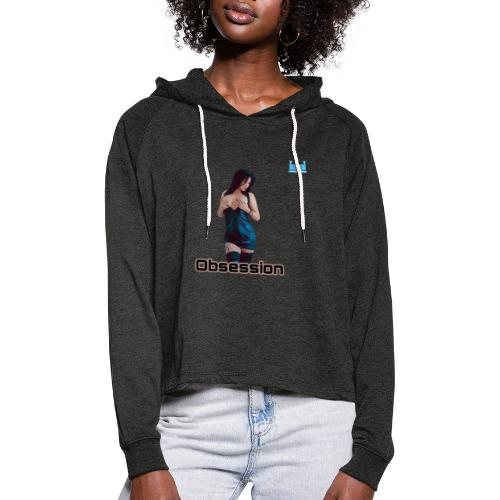 OBSESSION - Women's Cropped Hoodie