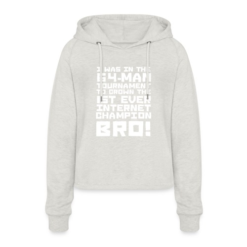 internetchamp - Women's Cropped Hoodie