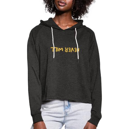 Don't Care, Never Will by Dougsteins - Women's Cropped Hoodie