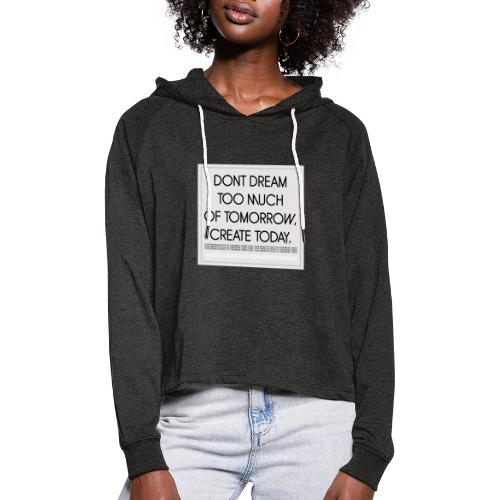 DONT DREAM - Frauen Cropped Hoodie