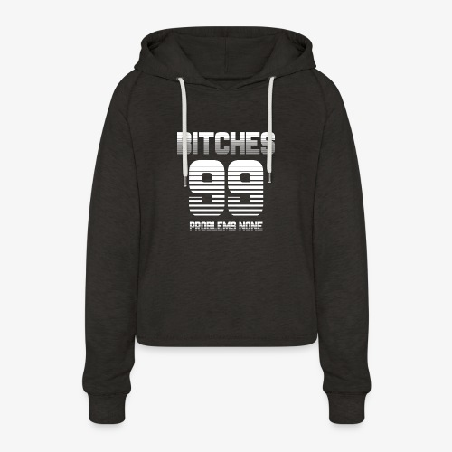 99 Bitches - Frauen Cropped Hoodie