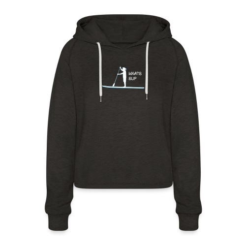 What's SUP - Frauen Cropped Hoodie