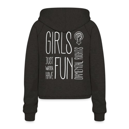 Girls just wanna have fundamental rights - Frauen Cropped Hoodie