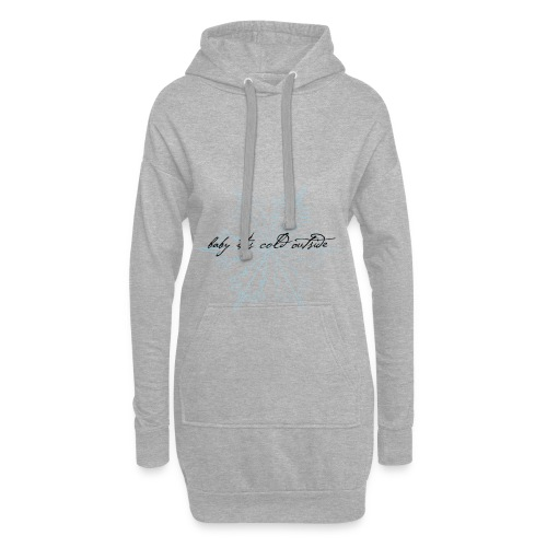 baby it's cold outside - Hoodie-Kleid