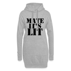 Mate Its LIT - Hoodie Dress