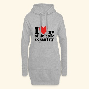I love my shithole country - Hoodie-Kleid